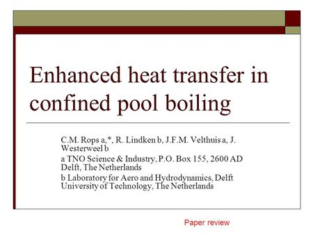 Enhanced heat transfer in confined pool boiling