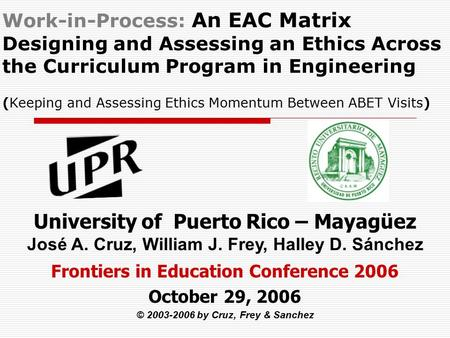 Work-in-Process: An EAC Matrix Designing and Assessing an Ethics Across the Curriculum Program in Engineering (Keeping and Assessing Ethics Momentum Between.