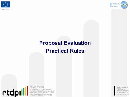 Proposal Evaluation Practical Rules. Training Module: The MED-Dialogue project (611433) is co-funded by the European Community's ICT Programme under FP7.