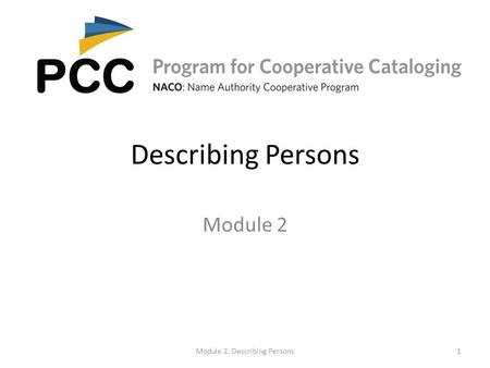 Describing Persons Module 2 Module 2. Describing Persons1.
