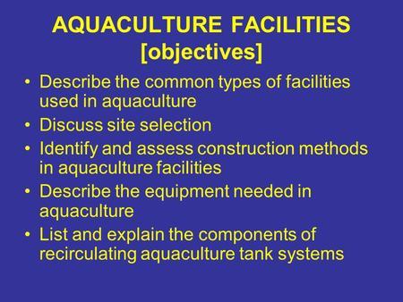 AQUACULTURE FACILITIES [objectives]