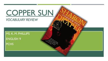 Copper sun vocabulary review