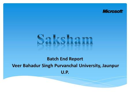 Batch End Report Veer Bahadur Singh Purvanchal University, Jaunpur U.P.