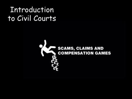 Introduction to Civil Courts Reminders … All homework essays must now be completed by hand. A new half term … a new start! Reminders: 100% work submission.