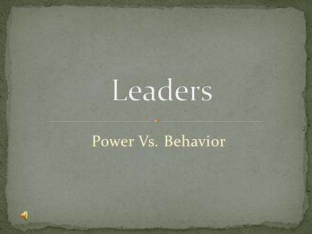 Power Vs. Behavior. Being powerful is like being a lady. If you have to tell people you are, you aren't. - Margaret Thatcher.