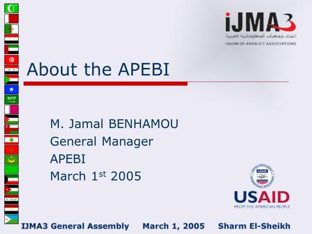 About the APEBI M. Jamal BENHAMOU General Manager APEBI March 1 st 2005.