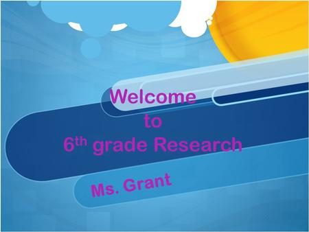 Welcome to 6 th grade Research Ms. Grant. How do I find Ms. Grant's website???  Step 1- go to falconcove.net  Step 2- click on faculty  Step 3-click.