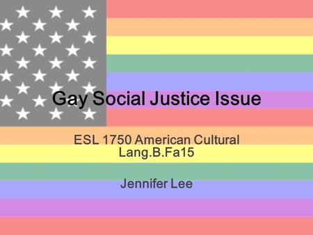 Gay Social Justice Issue