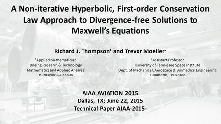 A Non-iterative Hyperbolic, First-order Conservation Law Approach to Divergence-free Solutions to Maxwell's Equations Richard J. Thompson 1 and Trevor.