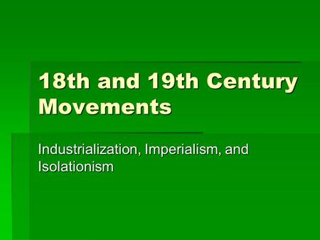 chapter 24 industrialization and imperialism the D agricultural revolutions and emergence of civilizations (ch1)  emergence of  industrial society in the west (ch23) industrialization and imperialism (ch24).