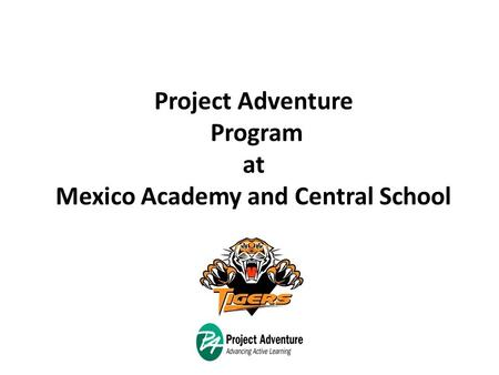 Project Adventure Program at Mexico Academy and Central School.