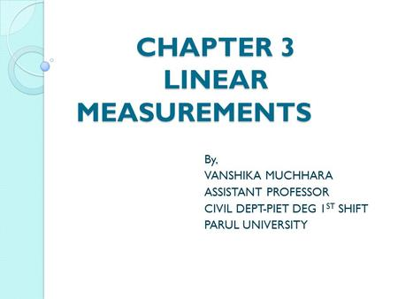 CHAPTER 3 LINEAR MEASUREMENTS
