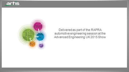 Delivered as part of the RAPRA automotive engineering session at the Advanced Engineering UK 2015 Show.