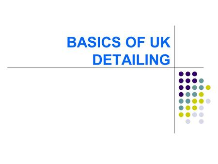 BASICS OF UK DETAILING. BS Codes : 1) Design code: BS8110 2) Detailing codes: BS8666 BS4449.