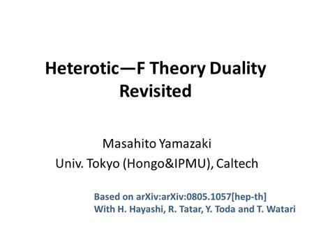 Heterotic—F Theory Duality Revisited