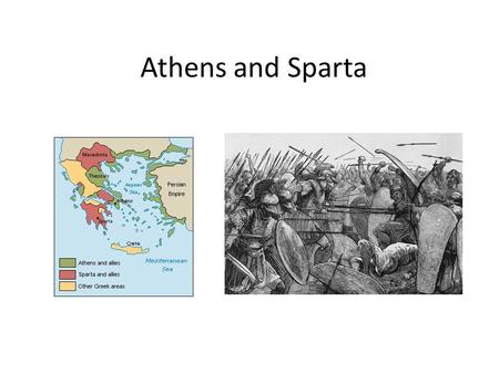 Athens and Sparta. Warm-up 2/24 In a democracy, who has the power? List the main differences between American democracy and ancient Greek democracy. Which.