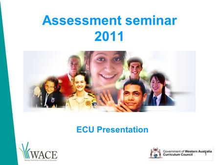 1 Assessment seminar 2011 ECU Presentation. 2 Seminar objectives That teachers: 1.understand the Council-required features of a course unit outline 2.understand.