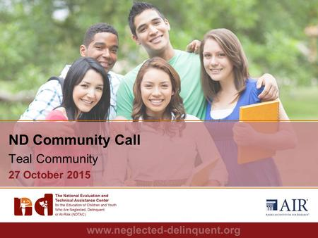 1 ND Community Call Teal Community 27 October 2015.