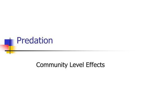 Community Level Effects