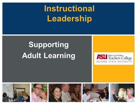 Instructional Leadership Supporting Adult Learning.