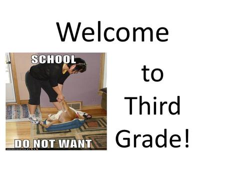 Welcome to Third Grade!. Parking lot procedures! Mornings & Afternoons Children load and unload from the curbs and at the crosswalks only. Please watch.