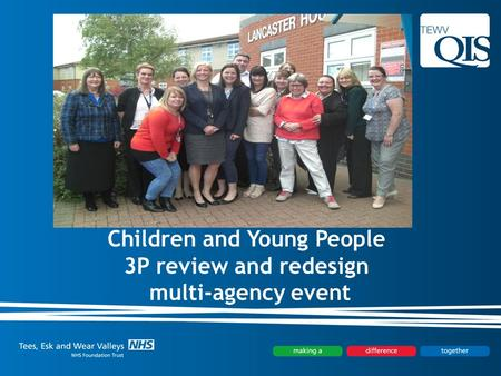 Children and Young People 3P review and redesign multi-agency event.