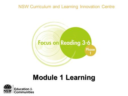 Phase 1 Module 1 Learning NSW Curriculum and Learning Innovation Centre Module 1 Learning.
