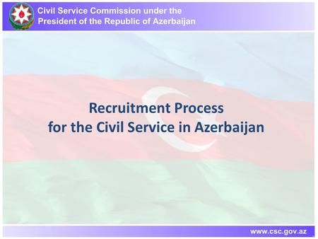 Recruitment Process for the Civil Service in Azerbaijan.