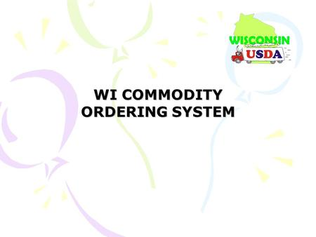 WI COMMODITY ORDERING SYSTEM. Commodity Allocation & Receipt Summary (CARS) Report Access.