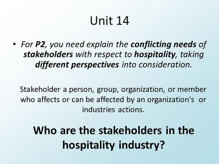 Who are the stakeholders in the hospitality industry?