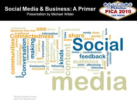 Photo by Directory Journal  Social Media & Business: A Primer Presentation by Michael Wilder.