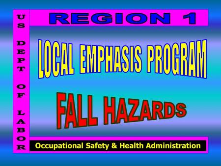 Occupational Safety & Health Administration. Falls to lower levels - The number one cause of fatal injuries in construction In 1998, 22 workers in New.