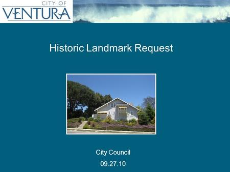 Historic Landmark Request City Council 09.27.10. Location.
