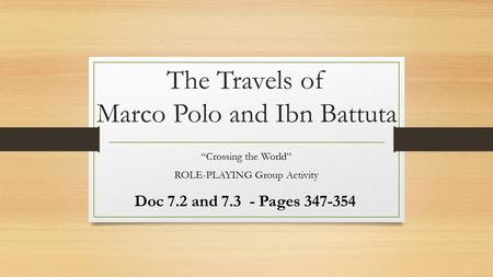 The Travels of Marco Polo and Ibn Battuta