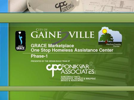 County Commission: Preliminary Design Aerial Photo GRACE Marketplace One Stop Homeless Assistance Center Phase-1.