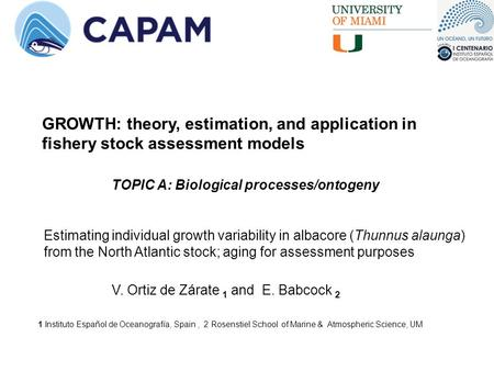 GROWTH: theory, estimation, and application in fishery stock assessment models Estimating individual growth variability in albacore (Thunnus alaunga) from.
