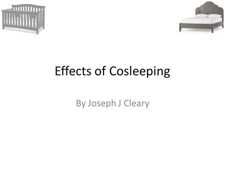 Effects of Cosleeping By Joseph J Cleary. Social Stigma Actual ad put out by the City of Milwaukee Health Department in 2011.