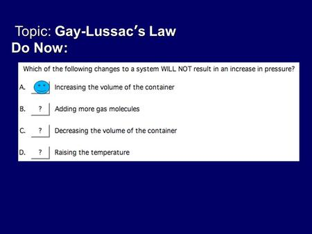 Topic: Gay-Lussac's Law