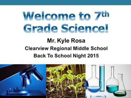 Mr. Kyle Rosa Clearview Regional Middle School Back To School Night 2015.