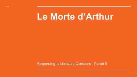 Responding to Literature Questions - Period 5