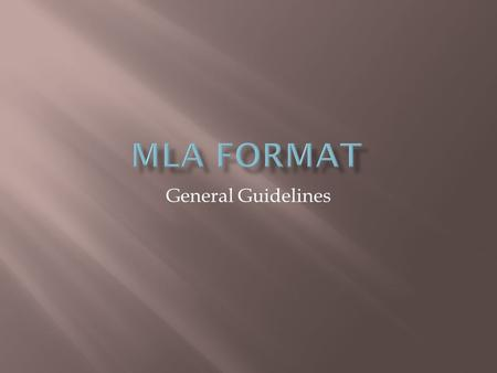 "General Guidelines.  Type on white 8.5"" x 11"" paper  Double-space everything  Use 12 pt. Times New Roman font  Leave only one space after punctuation."