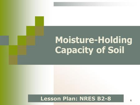 Moisture-Holding Capacity of Soil