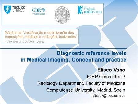 Diagnostic reference levels in Medical Imaging. Concept and practice