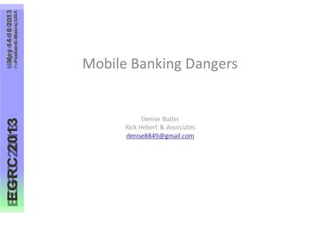 Mobile Banking Dangers Denise Butler Rick Hebert & Associates