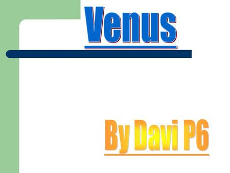 Facts about Venus Venus's surface is so hot that if you were on it, you would burn in seconds. The clouds on Venus are full of acid. If it rained and.