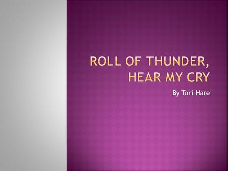 roll of thunder heat my cry study answers essay