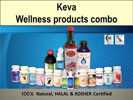 Keva Wellness products combo 100% Natural, HALAL & KOSHER Certified.