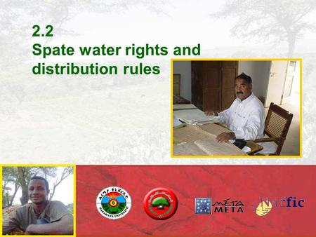 2.2 Spate water rights and distribution rules. This is Anambar Weir, Balochistan (Pakistan) What happened here?