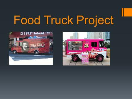 Food Truck Project.