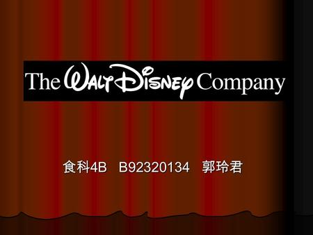 食科 4B B92320134 郭玲君. Background Founded on October 16, 1923 by brothers Walt and Roy Disney as a small animation studio. Founded on October 16, 1923 by.